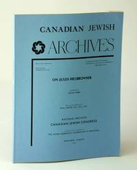 Canadian Jewish Archives, New Series, Number 11 (Eleven), On Jules Helbronner