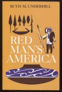 Red Man's America ;  A History of Indians in the United States  A History  of Indians in the United States