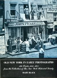 image of Old New York in Early Photographs, 1853-1901: 196 Prints from the Collection of the New York Historical Society