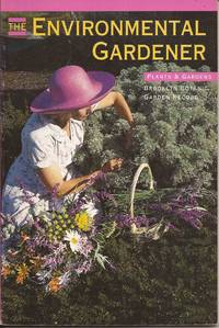 image of The Environmental Gardener (Plants & Gardens Series, Vol. 48 No. 1, Spring 1992)