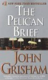 PELICAN BRIEF by  JOHN GRISHAM - Paperback - 1993-03-01 - from The Book Shelf and Biblio.com