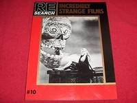 Re-Search No 10 : Incredibly Strange Films A Guide to Deviant Films