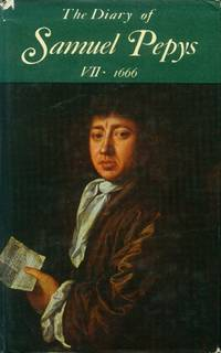 image of The Diary of Samual Pepys: Volume VII - 1666