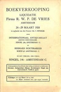 Vente 24-29 Maart 1934: Liquidatie Firma R. W. P. De Vries. by  MENNO - INTERNATIONAAL ANTIQUARIAAT - AMSTERDAM HERTZBERGER - from Frits Knuf Antiquarian Books (SKU: 70113)