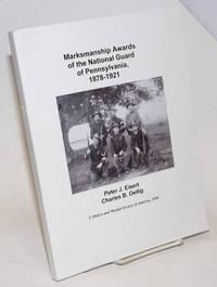 image of Marksmanship Awards of the National Guard of Pennsylvania, 1878-1921