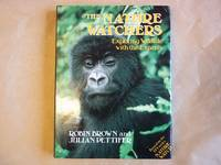 The Nature Watchers: Exploring Wild Life with the Experts