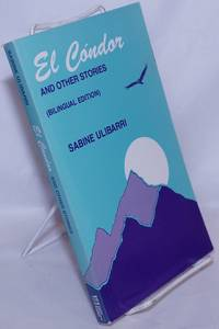 image of El Cóndor and other stories, bilingual edition