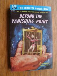 Beyond the Vanishing Point / The Secret of Zi aka The Patient Dark # D-331 by  Ray / Kenneth Bulmer Cummings - Paperback - First edition first printing - 1958 - from Scene of the Crime Books, IOBA (SKU: biblio10900)