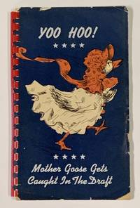 MOTHER GOOSE GETS CAUGHT In The DRAFT.; Verse and Drawings by Jane Janda