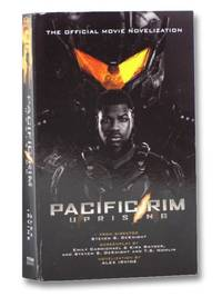Pacific Rim: Uprising (The Official Movie Novelization)