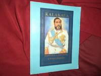 Kalakaua. Hawaii's Last King.