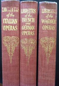 image of The Authentic Librettos of the Italian/ French_German/ Wagner Operas [3 volumes]