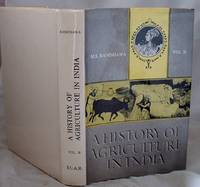 image of A History of Agriculture in India Volume II Eighth to Eighteenth Century