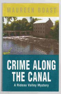 Crime Along the Canal A Rideau Valley Mystery