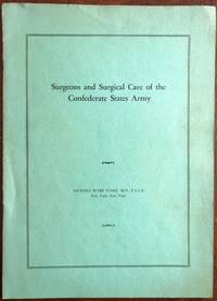 image of SURGEONS AND SURGICAL CARE OF THE CONFEDERATE STATES ARMY