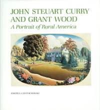 image of John Steuart Curry and Grant Wood: A Portrait of Rural America