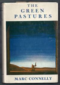 The Green Pastures. A Fable