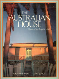 image of The Australian House. Homes of the Tropical North