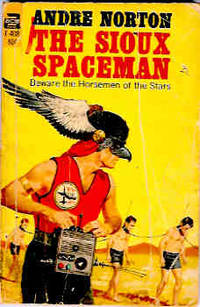 The Sioux Spaceman (Ace F-408)