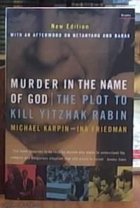 murder in the name of God – the plot to kill Yitzhak Rabin