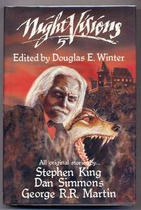 Night Visions 5: Original Stories by Stephen King, Dan Simmons and George R.R. Martin