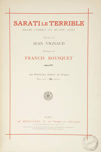 Sarati le Terrible Drame Lyrique en Quatre Actes Paroles de Jean Vignaud... La Partition Chant et Piano Prix net : 20 Francs. [Piano-vocal score]