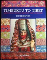 Timbuktu to Tibet: Exotic Rugs & Textiles from New York Collectors