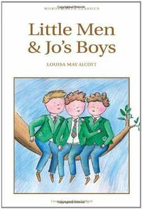 Little Men & Jo's Boys (Wordsworth Children's Classics) by Louisa May Alcott - Paperback - 2009 - from Fleur Fine Books (SKU: 9781840221763)