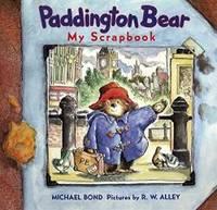 image of Paddington Bear: My Scrapbook