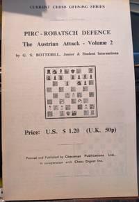 Pirc - Robatsch Defence The Austrian Attack Vol. 2