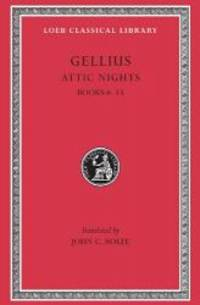 Aulus Gellius: Attic Nights, Volume II, Books 6-13 (Loeb Classical Library No. 200) by Gellius - Hardcover - 2003-05-09 - from Books Express (SKU: 0674992202n)