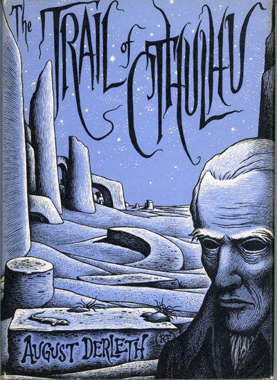 Sauk City, Wisconsin: Arkham House: Publishers, 1962. Octavo, cloth. First edition. 2470 copies prin...