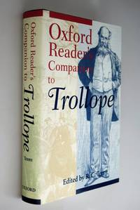The Oxford reader's companion to Trollope