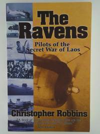 image of The Ravens: Pilots of the Secret War of Laos