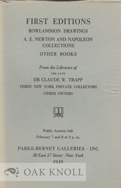 New York: Parke-Bernet Galleries, 1949. paper wrappers. Newton, A. Edward. 8vo. paper wrappers. (iv)...