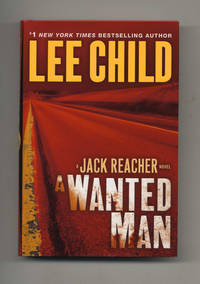 A Wanted Man: a Jack Reacher Novel  - 1st Edition/1st Printing by  Lee Child - Signed First Edition - 2012 - from Books Tell You Why, Inc. and Biblio.com