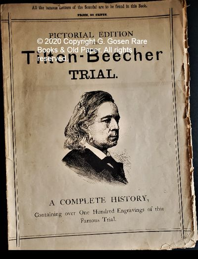 PICTORIAL EDITION OF THE Tilton – Beecher TRIAL. A COMPLETE HISTORY, Containing over One Hundred E...