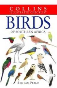 Birds of South Africa: Collins Illustrated Checklist