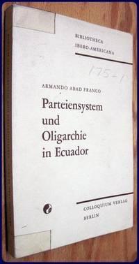 PARTEIENSYSTEM UND OLIGARCHIE IN ECUADOR.
