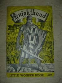 image of Knighthood   Little Wonder Book No 507: