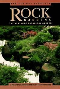 The Serious Gardener : Rock Gardens