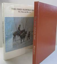 The Fred Oldfield Book; The Man and His Art