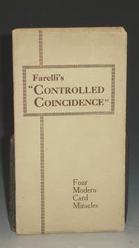 """Controlled Coincidence"" : A New and Subtle system for Card Workers: With Four Detailed Effects"