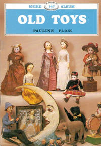 Old Toys. Shire Album Series No. 147
