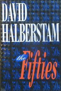 The Fifties by David Halberstam - Paperback - First edition - 1993 - from Aspenwood Books and Biblio.com