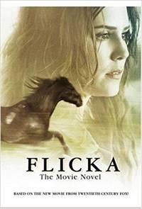 Flicka The Movie Novel