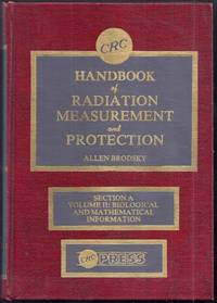 CRC Handbook of Radiation Measurement and Protection. Section A. Volume II: Biological and Mathematical Information