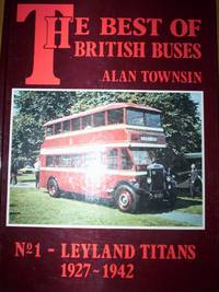 Leyland Titans 1927-1942 ;Best of British Buses series No 1