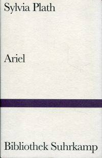Ariel By Sylvia Plath 2001 978 3 518 01380 9 From Buecher Eule And Bibliocom