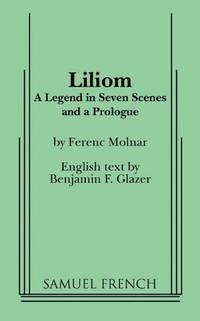 Liliom (Samuel French Acting Edition)